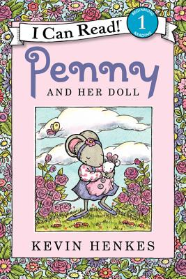 Penny and Her Doll By Henkes, Kevin/ Henkes, Kevin (ILT)