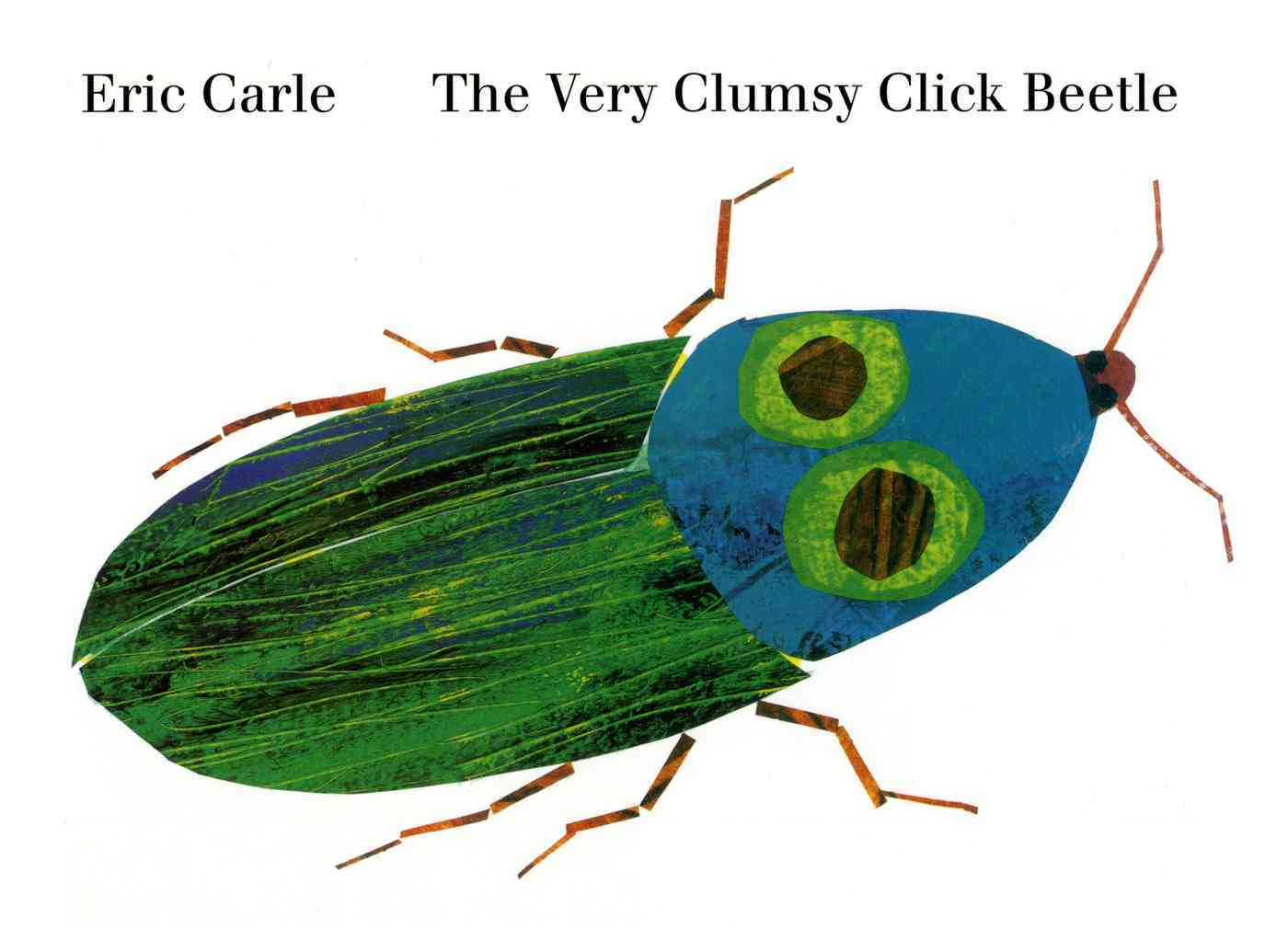 The Very Clumsy Click Beetle By Carle, Eric/ Gauch, Patricia Lee (EDT)/ Carle, Eric (ILT)