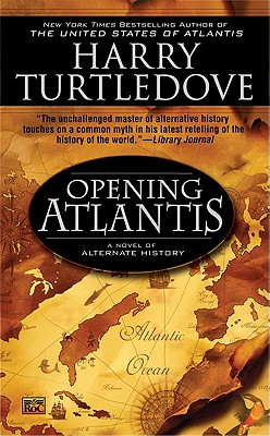 Opening Atlantis By Turtledove, Harry