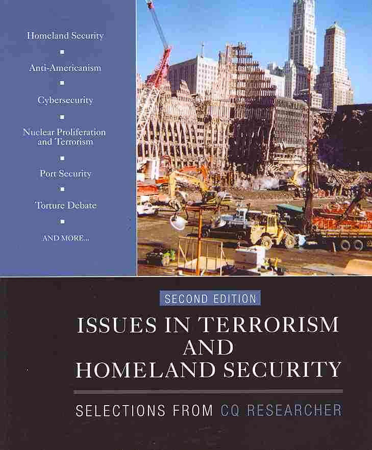Issues in Terrorism and Homeland Security By Cq Researcher (COR)